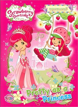 Strawberry Shortcake Pretty as a Princes