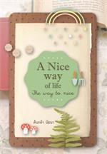 A nice way of life เดินชีวิตอย่างใจดี