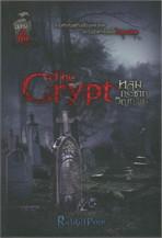 The Crypt หลุมกระชากวิญญาณ (สุสานขังศพ)