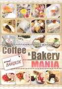 Coffee & Bakery Mania Around Bangkok