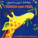 Giraffs Can't Dance Touch & Feel