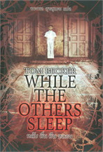 While The Others Sleepหลับ ตื่น คืน หลอน