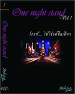 One night stand vol.1