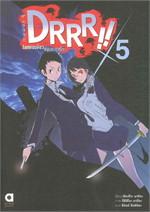 DRRR !! โลกบิดเบี้ยวที่อิเคะบุคุโระ ล.5