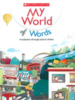 MY WORLD OF MORE WORDS