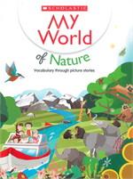 MY WORLD OF NATURE