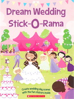 STICK-O-RAMA: DREAM WEDDING