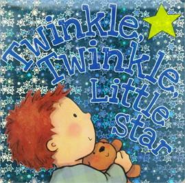 """""""TWINKLE, TWINKLE, LITTLE STAR"""""""