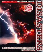 SCHOLASTIC DISCOVER MORE : DISASTERS