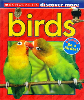 SCHOLASTIC DISCOVER MORE: BIRDS