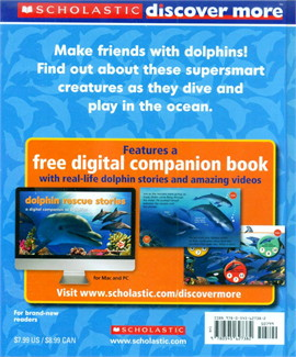 SCHOLASTIC DISCOVER MORE: DOLPHINS