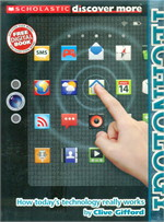SCHOLASTIC DISCOVER MORE: TECHNOLOGY