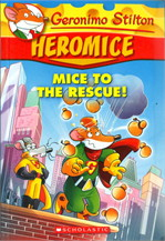 GS HEROMICE 1 MICE TO THE RESCUE!