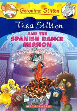 TS16 THEA STILTON AND THE SPANISH DANCE