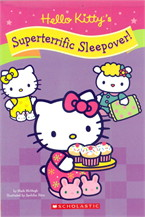 HELLO KITTY`S SUPERTERRIFIC SLEEPOVER