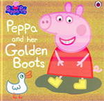 PEPPA PIG: PEPPA'S GOLDEN BOOTS