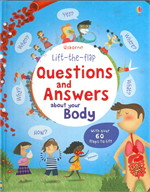LIFT THE FLAP QUESTIONS & ANSWERS ABOUT YOUR BODY