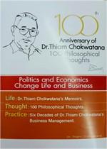100th Aniversary of Dr.Thiam Chokwatana