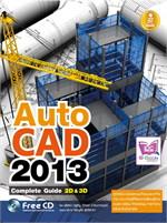 AutoCAD 2013 Complete Guide 2D&3D