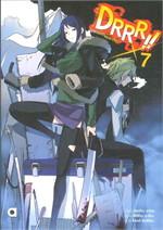DRRR !! โลกบิดเบี้ยวที่อิเคะบุคุโระ เล่ม 7