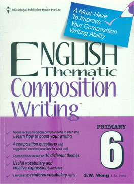 P6 English Thematic Composition Writing