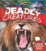 DEADLY CREATIRES