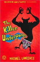 The killer underpants