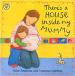 There's a house inside my mommy