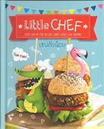 Little CHEF : เชฟตัวน้อย (Thai-English)