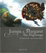 Jumpa & Margaret The Pilgrimage
