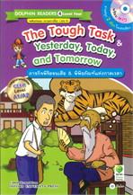 The Tough Task & Yesterday