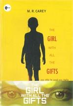 เดอะ เกิร์ล วิท ออลล์ เดอะ กิฟท์ THE GIRL WITH ALL THE GIFTS