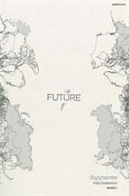 FUTURE: ปัญญาอนาคต