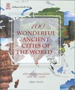 100 นครมหัศจรรย์บันลือโลก เอเชีย ยุโรป อเมริกา