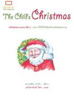 The Child's Christmas คริสตสมภพของเด็กฯ