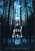 How to be a good Witch (1)