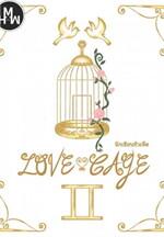 กรงขังรัก เล่ม 2 (เล่มจบ)