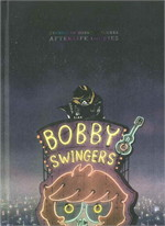 STORIES OF BOBBY SWINGERS ARTERLIFE DIARIES