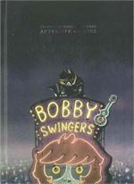STORIES OF BOBBY SWINGERS ARTERLIFE DIARIES