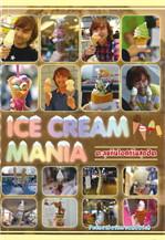 ICE CREAM MANIA ตะลุยกินไอศกรีมสุดฮิต