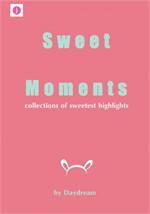 Sweet Moments รวมฉากสวีทหวานจากนิยายของ Daydream