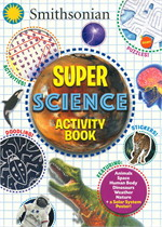 Smithsonian Super Science Activity Book