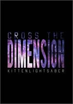 Cross the Dimension มหันตภัยต่างแดน