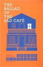 The Ballad of the Sad Cafe : บทเพลงโศกแห่งคาเฟ่แสนเศร้า