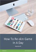 Reskin Game In A Day