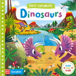 First Explorers: Dinosaurs