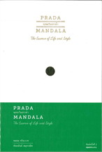 PRADA MANDALA : พุทธะในปราด้า