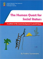 THE HUMAN QUEST FOR SOCIAL STATUS A SYNTHESIS OF THE RECENT DEVELOPMENT IN DROWTH THEORY
