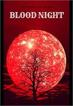 BLOOD NIGHT รัตติกาลสีเลือด
