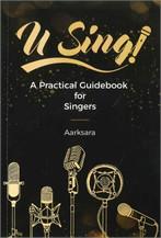 U Sing A Practical Guidebook for Singers